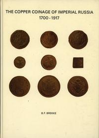 wydawnictwa zagraniczne, B. F. Brekke - The Cooper Coinage of Imperial Russia 1700-1917; Malmö 1977