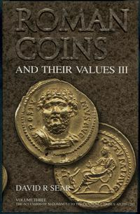 wydawnictwa zagraniczne, David R. Sear - Roman coins and their values vol III, The accession of Max..