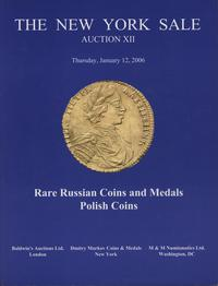 literatura numizmatyczna, katalog New York XII 12/01/2006 THE NEW YORK SALE XII Rare Russian coins a..
