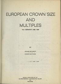 wydawnictwa zagraniczne, J De Mey – European Crown Size Coins and Their Multiples; Vol. 1 Germany 1..